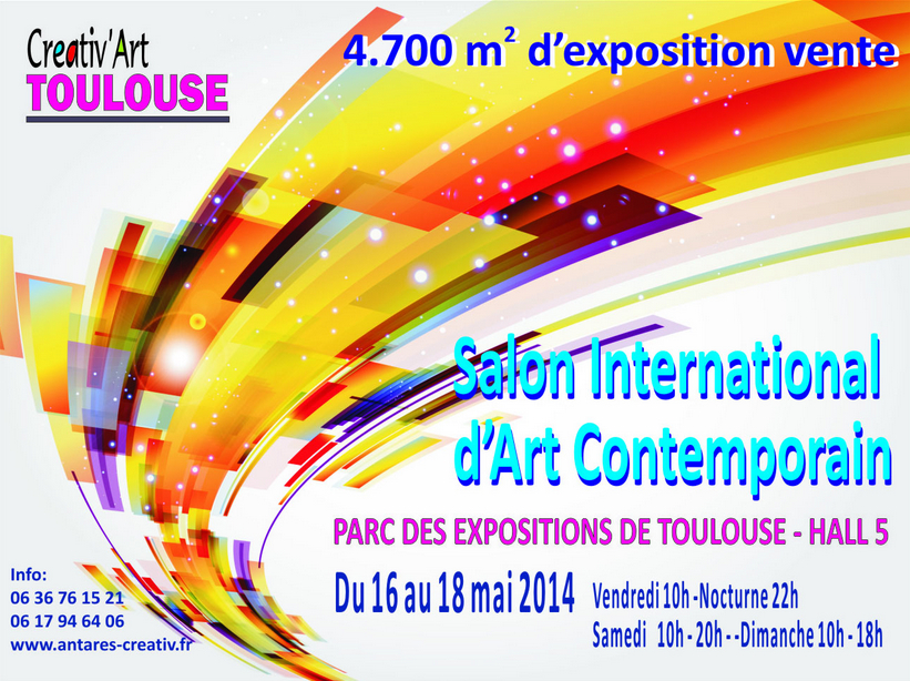 Salon international d art contemporain cr ativ art toulouse 2014 laurent lafontas - Salon international d art contemporain toulouse ...